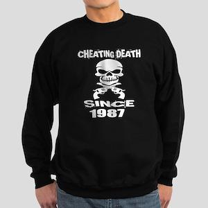 Cheating Death Since 1987 Birthd Sweatshirt (dark)