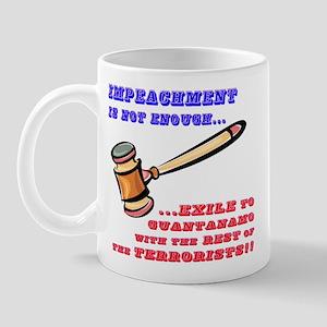 Too Late to Impeach... Mug
