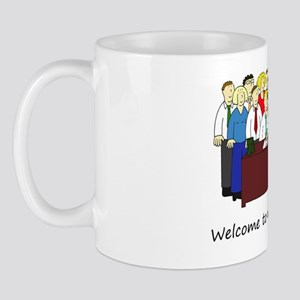 Welcome to our office team. Mug