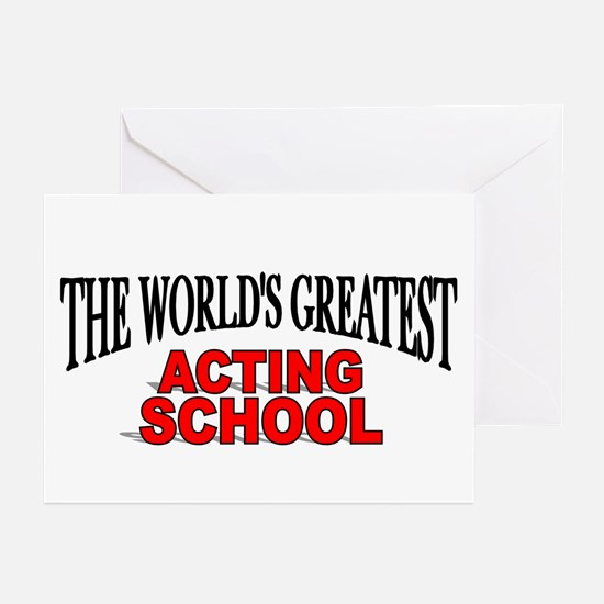 """""""The World's Greatest Acting School"""" Greeting Card"""