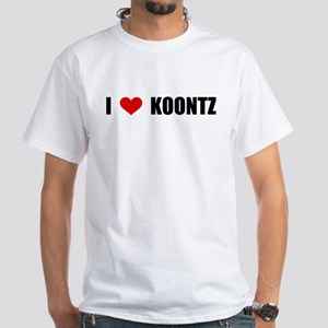 I Love Koontz White T-Shirt