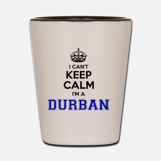 Funny Durban Shot Glass