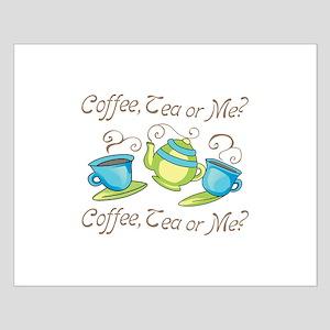 Coffee, Tea Or Me? Posters