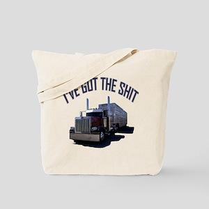 I've Got The Shit Tote Bag