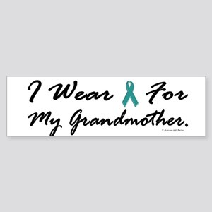 I Wear Teal For My Grandmother 1 Bumper Sticker