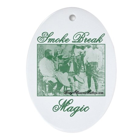 420 Smoke Break Magic Oval Ornament