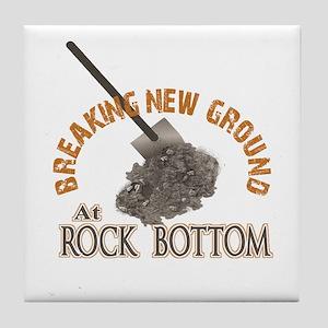 Breaking New Ground At Rock Bottom Tile Coaster