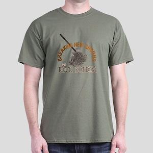 Breaking New Ground At Rock Bottom Dark T-Shirt