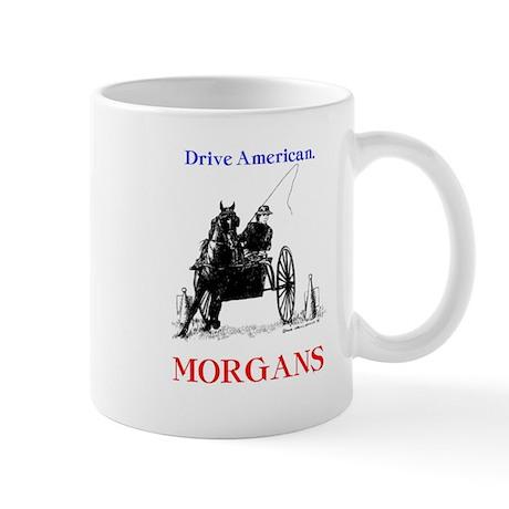 """Drive American. Morgans"" Mug"