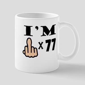 Im Middle Finger Times 77 Mugs