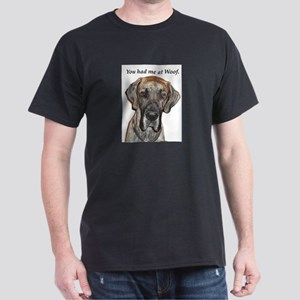 Great Dane Jamie You Had Me a Dark T-Shirt