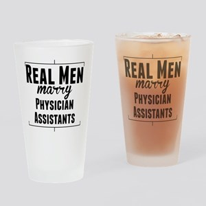 Real Men Marry Physician Assistants Drinking Glass