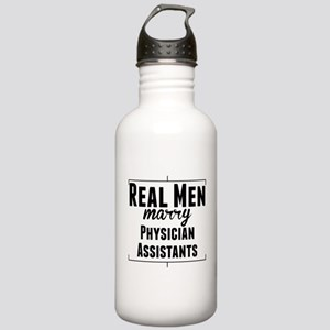 Real Men Marry Physician Assistants Water Bottle
