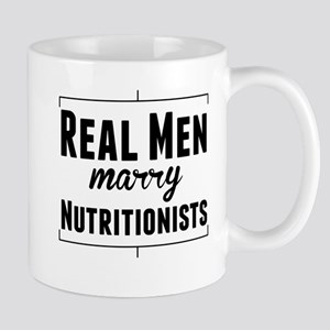Real Men Marry Nutritionists Mugs