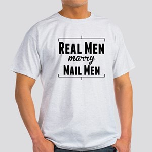 Real Men Marry Mail Men T-Shirt