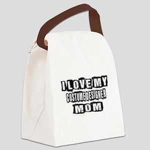 I Love My Costume designer Mom Canvas Lunch Bag