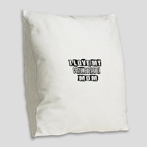 I Love My Costume designer Mom Burlap Throw Pillow