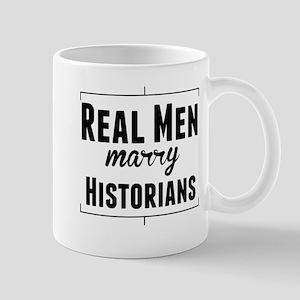 Real Men Marry Historians Mugs