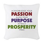 Passion Purpose Prosperity Woven Throw Pillow