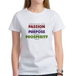Passion Purpose Prosperity Women's T-Shirt