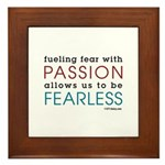 Fearless Passion Framed Tile