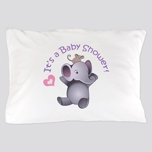 It's A baby Shower! Pillow Case