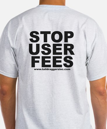 """""""Stop User Fees"""" T-Shirt"""