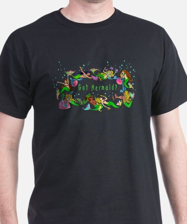 Got mermaid? T-Shirt