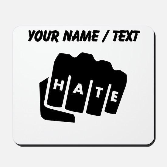 Hate Knuckle Tattoo (Custom) Mousepad