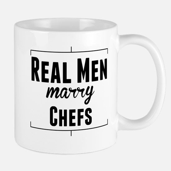 Real Men Marry Chefs Mugs