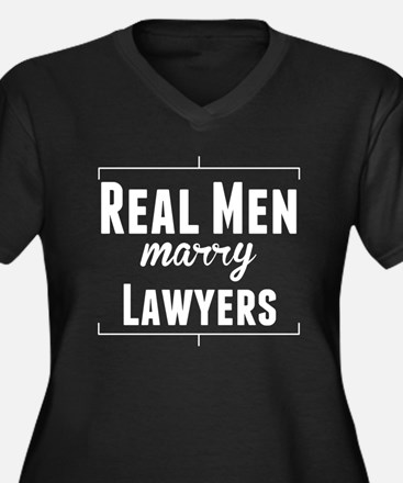 Real Men Marry Lawyers Plus Size T-Shirt