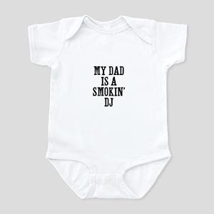 my dad is a smokin' DJ Infant Bodysuit