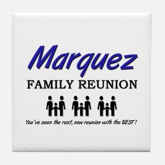 Marquez Family Reunion Tile Coaster