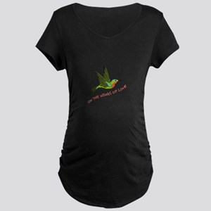 ON THE WINGS OF LOVE Maternity T-Shirt