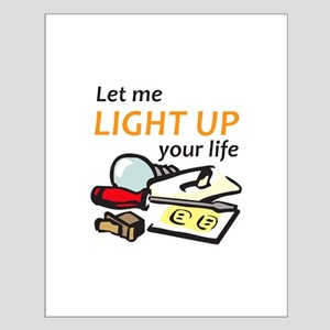 LIGHT UP YOUR LIFE Posters