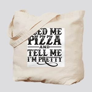 Feed Me Pretty Tote Bag