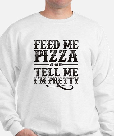 Feed Me Pretty Sweatshirt