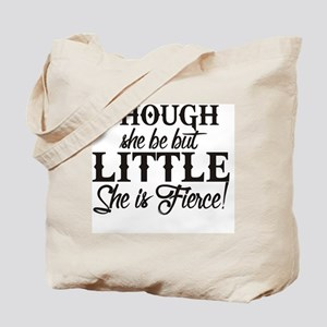 She is Fierce Tote Bag