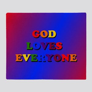 God Loves Everyone Throw Blanket