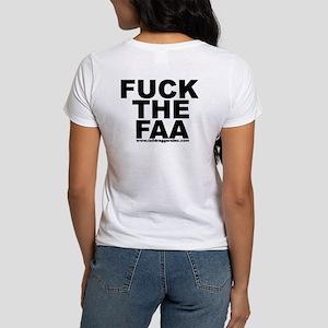 """""""Fuck the FAA"""" Women's T"""