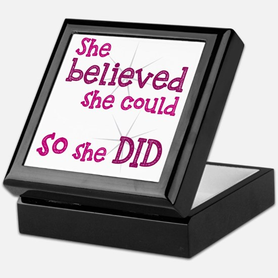She Believed She Could - So She Did Keepsake Box