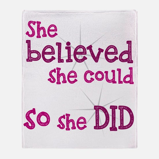 She Believed She Could - So She Did Throw Blanket