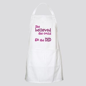 She Believed She Could - So She Did Apron