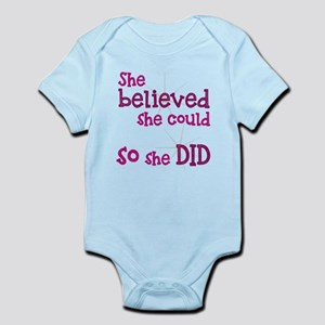 She Believed She Could - So She Did Body Suit