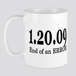 1/20/09 End of an Error Mug