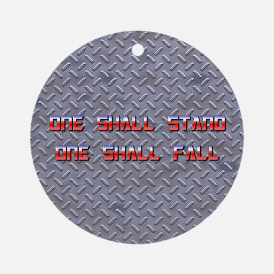 One Shall Stand... 2.0 Ornament (Round)