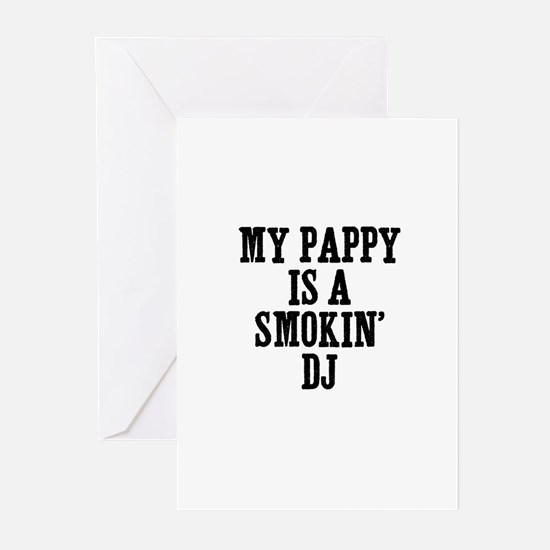my pappy is a smokin' DJ Greeting Cards (Package o