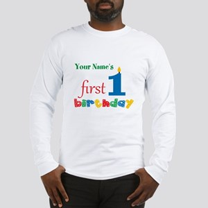 First Birthday - Personalized Long Sleeve T-Shirt