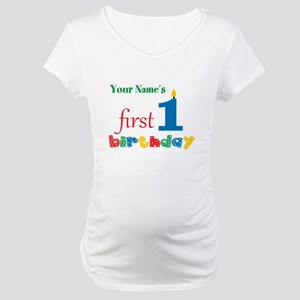 First Birthday - Personalized Maternity T-Shirt