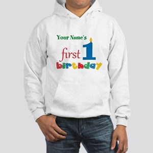 First Birthday - Personalized Hooded Sweatshirt